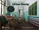 The world of urban decay