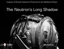 Neutron's Long Shadow
