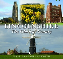 Lincolnshire by Peter Roworth