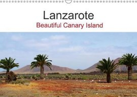Lanzarote Beautiful Canary Island 2018 by Reinalde Roick