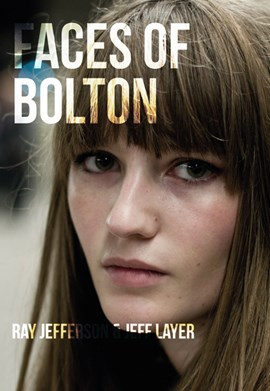 Faces of Bolton by Ray Jefferson