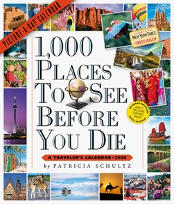 1,000 Places to See Before You Die Picture-A-Day Wall Calendar 2020 by Patricia Schultz
