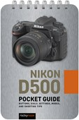 Nikon D500: Pocket Guide