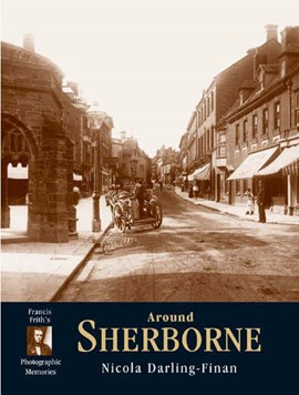 Francis Frith's Sherborne by Nicola Darling-Finan