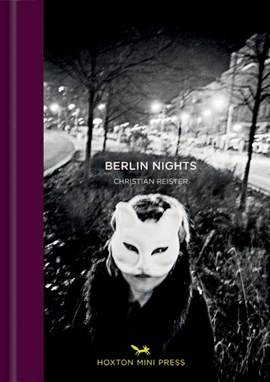 Berlin nights by Christian Reister