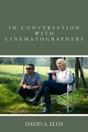 In conversation with cinematographers