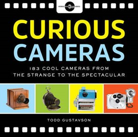 Curious cameras by Todd Gustavson / George Eastman House