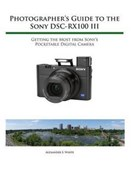 Photographer's Guide to the Sony Rx100 III