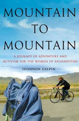 Mountain to mountain by Shannon Galpin