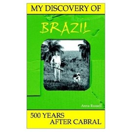 My Discovery of Brazil by Anna Russell