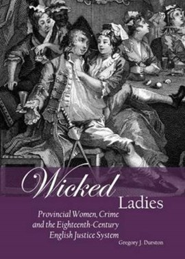 Wicked ladies by Gregory Durston