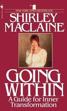 Going Within by Shirley Maclaine