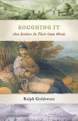 Roughing it by Mr Ralph Goldswain