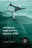 Whirlpools, Yoga and the Balance of Life