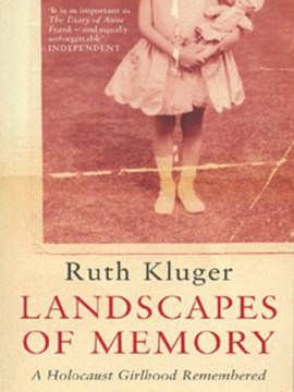 Landscapes of memory by Ruth Klüger