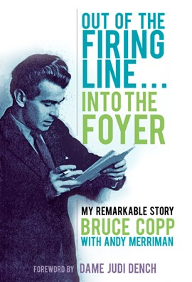 Out of the firing line ... into the foyer by Bruce Copp