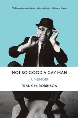 Not so good a gay man by Frank M Robinson