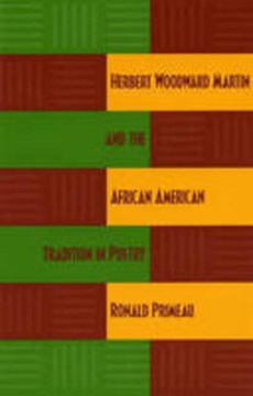 Herbert Woodward Martin and the African American Tradition in Poetry by