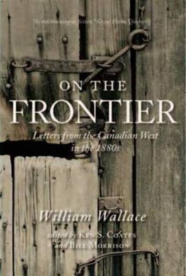 On the frontier by William Wallace