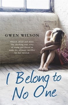 I belong to no one by Gwen Wilson