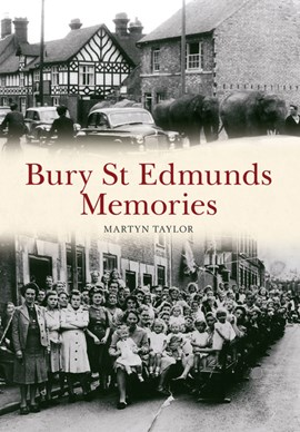 Bury St Edmunds memories by Martyn Taylor