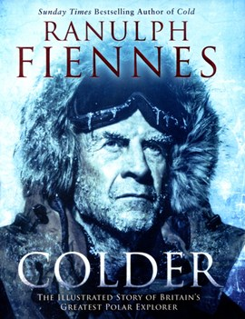 Colder by Ranulph Fiennes