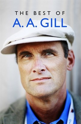Best Of A  A  Gill TPB by Adrian Gill