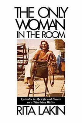 The only woman in the room by Rita Lakin