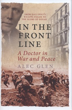 In the front line by Alec Glen
