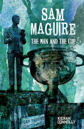 Sam Maguire by Kieran Connolly