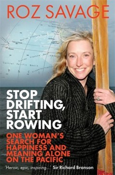 Stop drifting, start rowing by Roz Savage