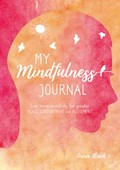 My Mindfulness Journal