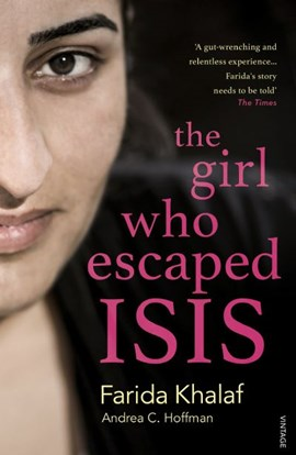 The girl who escaped ISIS by Farida Khalaf