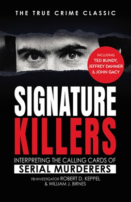 Signature killers by Robert D Keppel
