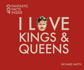 I love kings & queens by Richard Smyth