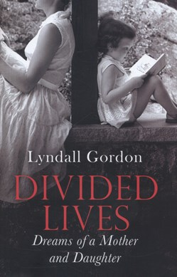 Divided lives by Lyndall Gordon