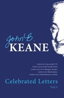 The celebrated letters of John B. Keane