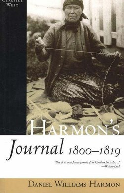 Harmon's journal, 1800-1819 by Daniel Williams Harmon