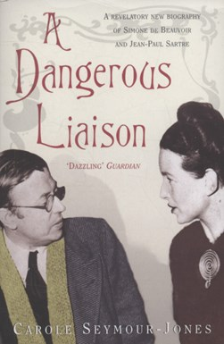 A dangerous liaison by Carole Seymour-Jones