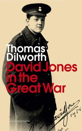 David Jones in the Great War by Thomas Dilworth