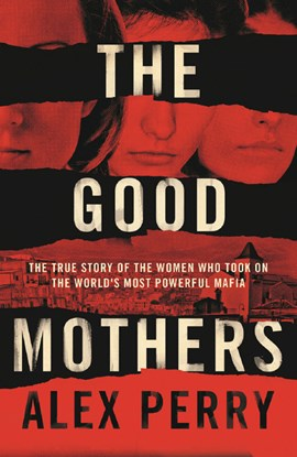 Good Mothers TPB by Alex Perry