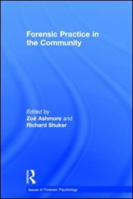 Forensic practice in the community by Zoë Ashmore
