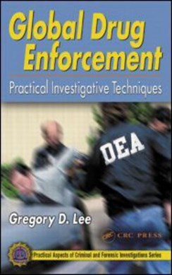 Global drug enforcement by Gregory D. Lee