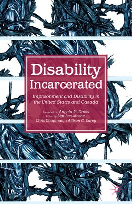 Disability Incarcerated by L. Ben-Moshe