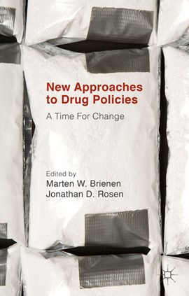 New approaches to drug policies by Jonathan D. Rosen