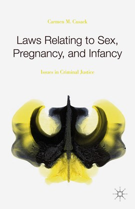 Laws relating to sex, pregnancy, and infancy by Carmen M. Cusack