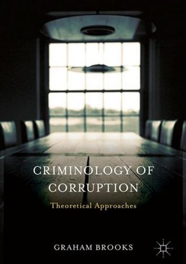Criminology of corruption by Graham Brooks