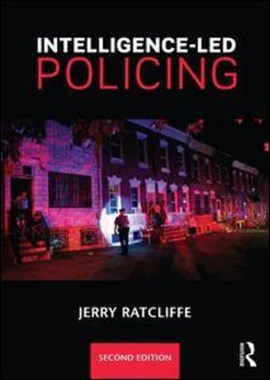 Intelligence-led policing by Jerry H. Ratcliffe