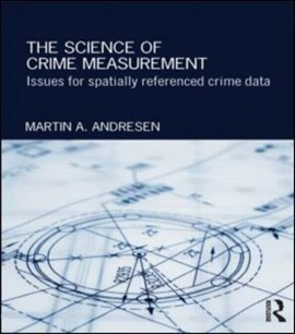 The science of crime measurement by Martin A. Andresen
