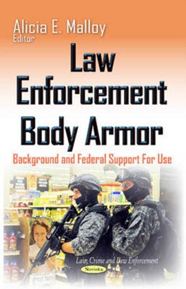 Law enforcement body armor by Alicia E Malloy